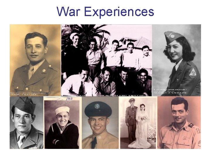 War Experiences