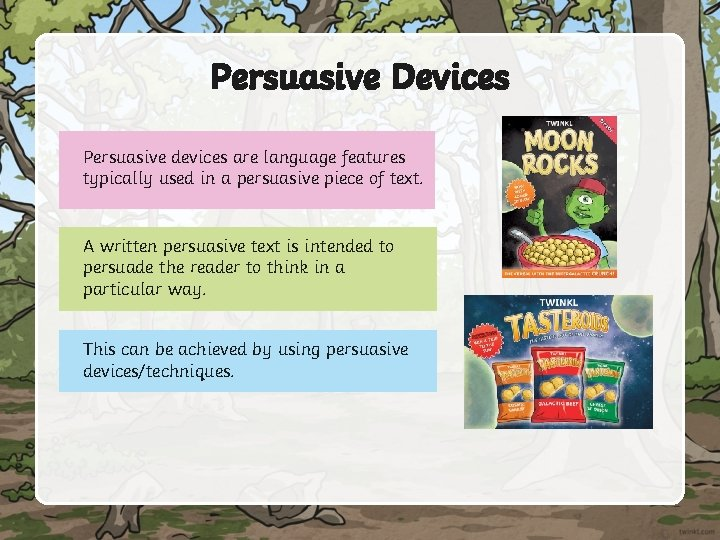 Persuasive Devices Persuasive devices are language features typically used in a persuasive piece of