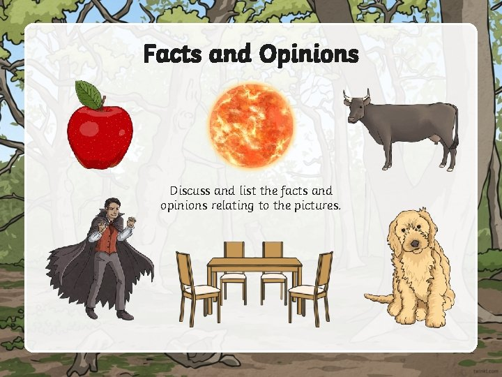 Facts and Opinions Discuss and list the facts and opinions relating to the pictures.