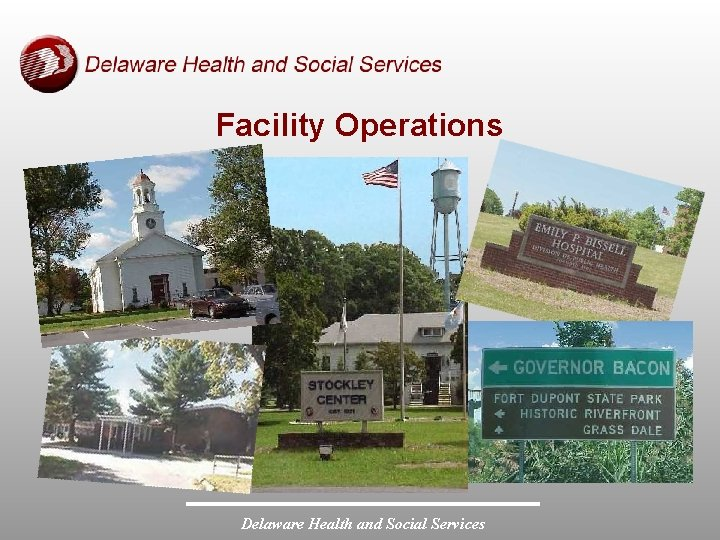 Facility Operations Delaware Health and Social Services
