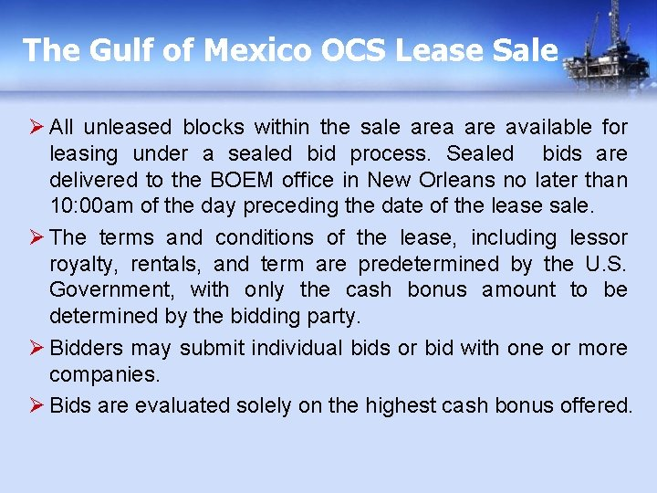 The Gulf of Mexico OCS Lease Sale Ø All unleased blocks within the sale