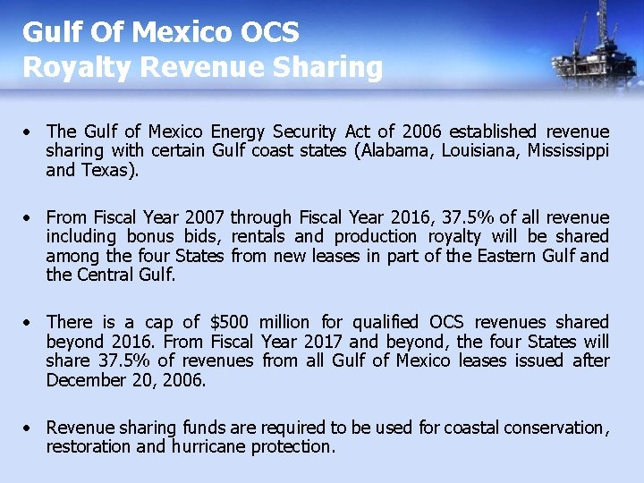 Gulf Of Mexico OCS Royalty Revenue Sharing • The Gulf of Mexico Energy Security