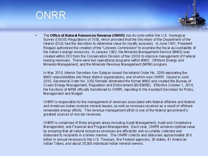 ONRR • The Office of Natural Resources Revenue (ONRR) has its roots within the