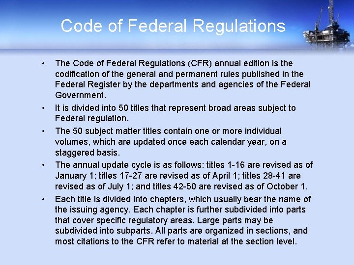 Code of Federal Regulations • • • The Code of Federal Regulations (CFR) annual