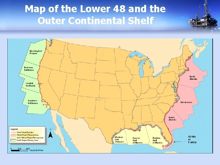 Map of the Lower 48 and the Outer Continental Shelf