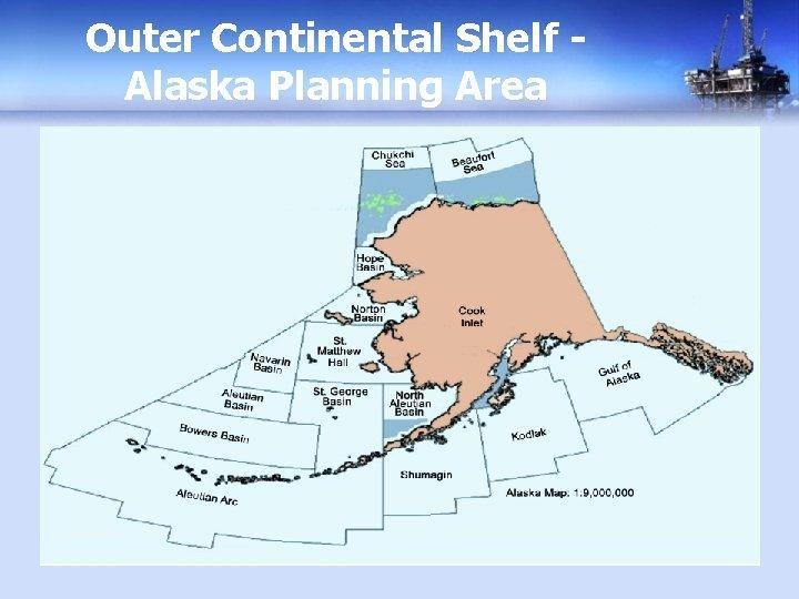 Outer Continental Shelf Alaska Planning Area