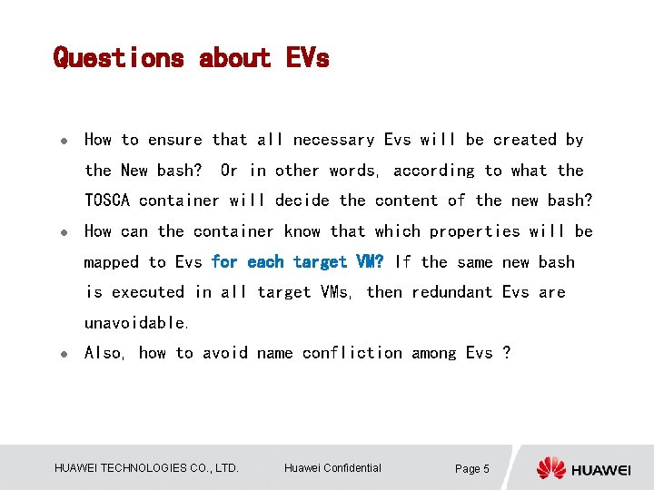 Questions about EVs l How to ensure that all necessary Evs will be created