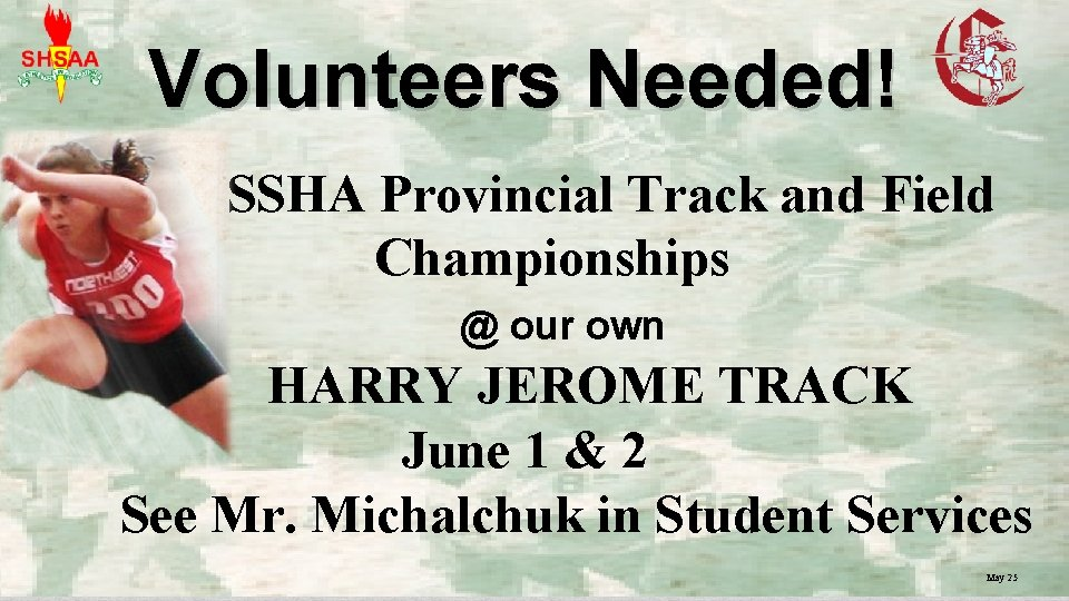 Volunteers Needed! SSHA Provincial Track and Field Championships @ our own HARRY JEROME TRACK