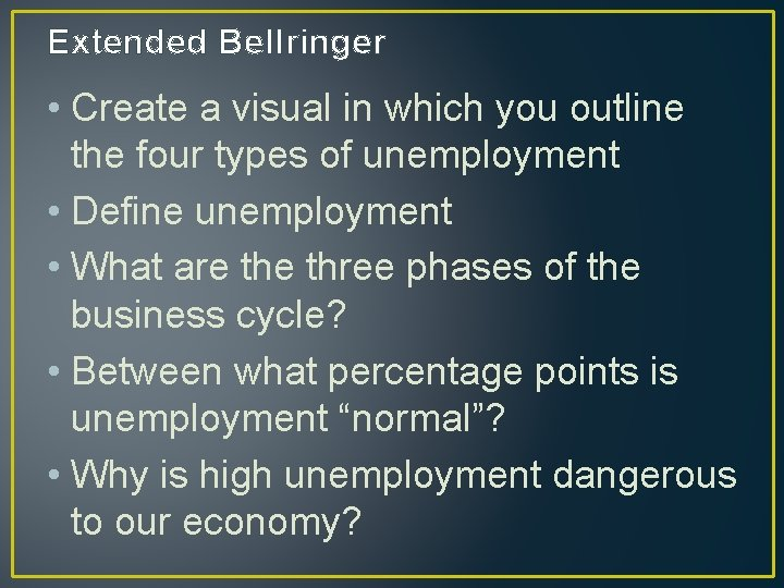 Extended Bellringer • Create a visual in which you outline the four types of