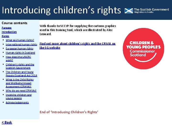 Introducing children's rights -rights Acknowledgements Introducing children's Course contents Purpose Introduction Rights What are