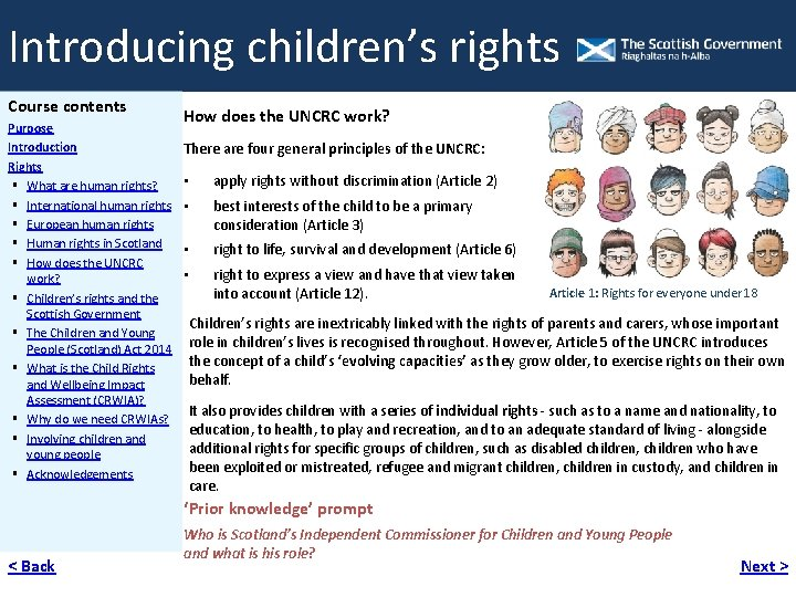 Introducing children's rights Course contents How does the UNCRC work? Purpose Introduction There are