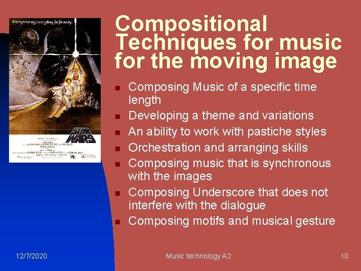 Compositional Techniques for music for the moving image n n n n 12/7/2020 Composing