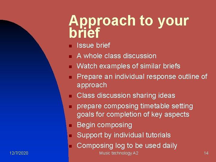 Approach to your brief n n n n n 12/7/2020 Issue brief A whole