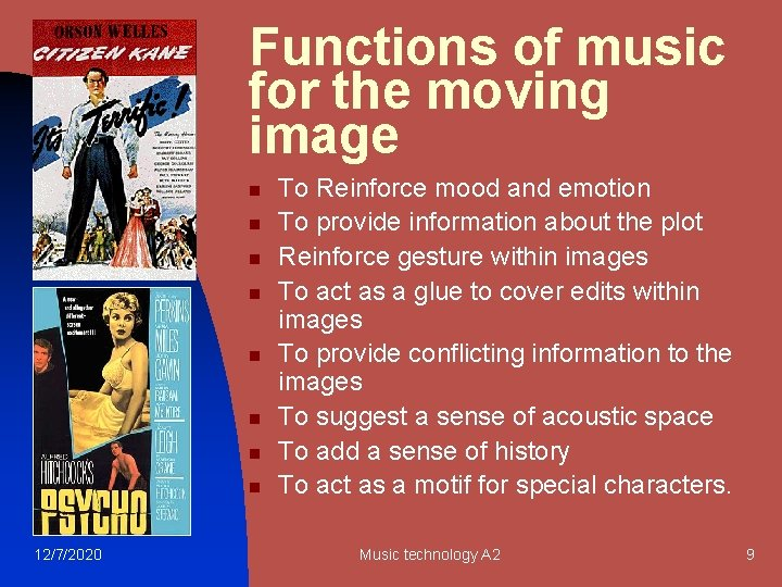 Functions of music for the moving image n n n n 12/7/2020 To Reinforce