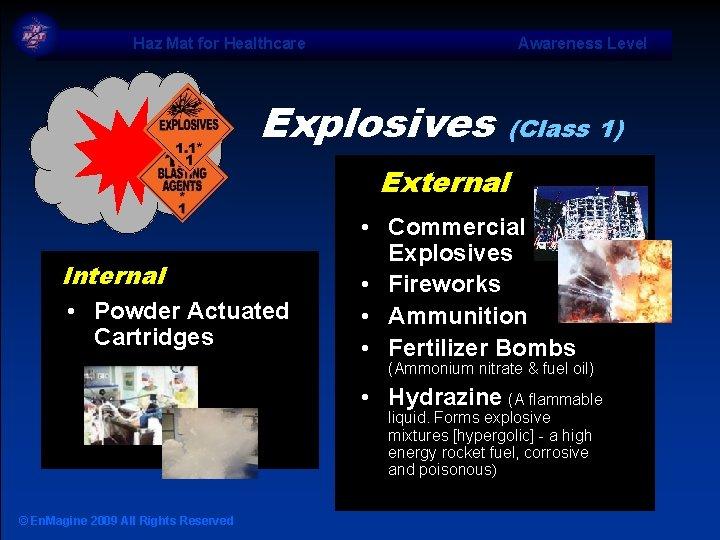 Haz Mat for Healthcare Awareness Level Explosives (Class 1) External Internal • Powder Actuated