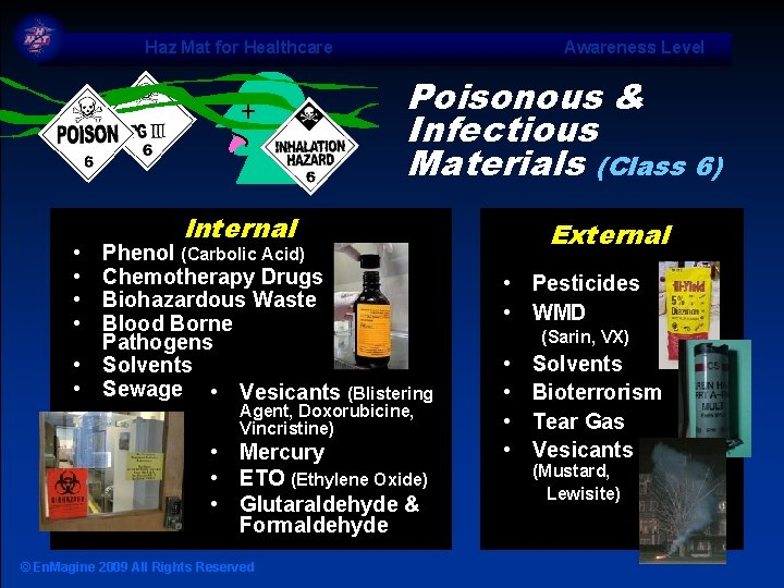 Haz Mat for Healthcare Awareness Level Poisonous & Infectious Materials (Class 6) • •