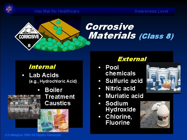 Haz Mat for Healthcare Awareness Level Corrosive Materials Internal • Lab Acids (e. g.