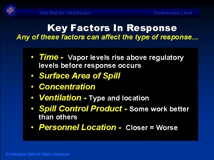 Haz Mat for Healthcare Awareness Level Key Factors In Response Any of these factors