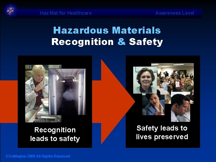 Haz Mat for Healthcare Awareness Level Hazardous Materials Recognition & Safety Recognition leads to