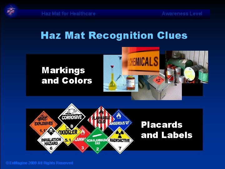 Haz Mat for Healthcare Awareness Level Haz Mat Recognition Clues Markings and Colors Placards