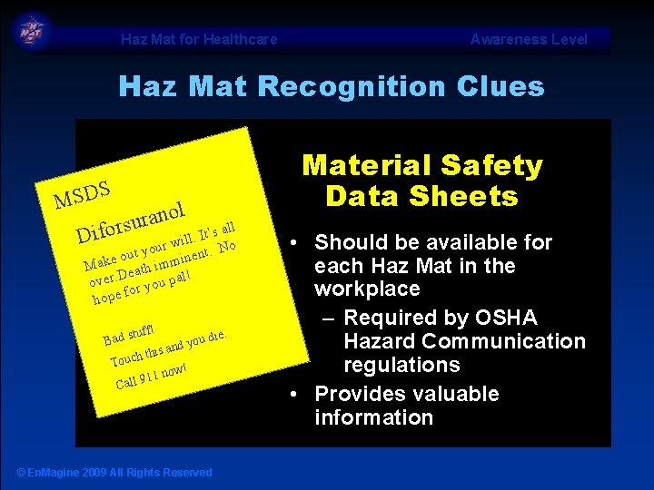 Haz Mat for Healthcare Awareness Level Haz Mat Recognition Clues S MSD l o