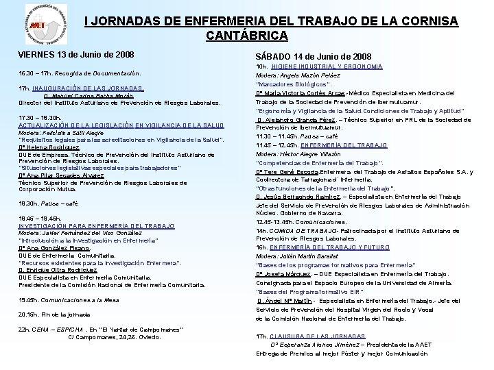 I JORNADAS DE ENFERMERIA DEL TRABAJO DE LA CORNISA CANTÁBRICA VIERNES 13 de Junio
