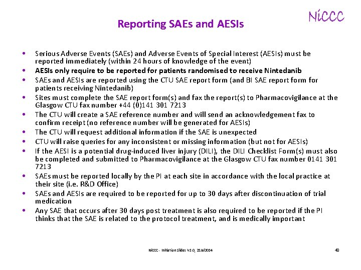 Reporting SAEs and AESIs • • • Serious Adverse Events (SAEs) and Adverse Events