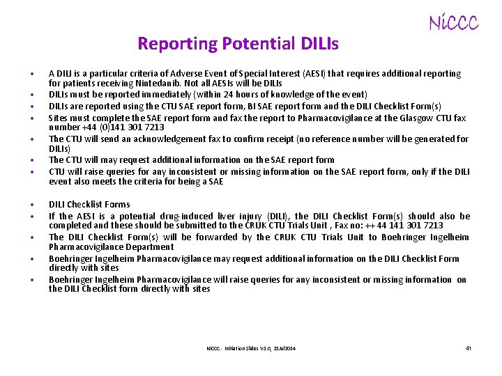 Reporting Potential DILIs • • • A DILI is a particular criteria of Adverse