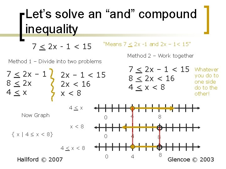 """Let's solve an """"and"""" compound inequality 7 < 2 x - 1 < 15"""