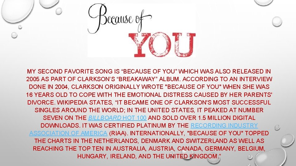 """MY SECOND FAVORITE SONG IS """"BECAUSE OF YOU"""" WHICH WAS ALSO RELEASED IN 2005"""