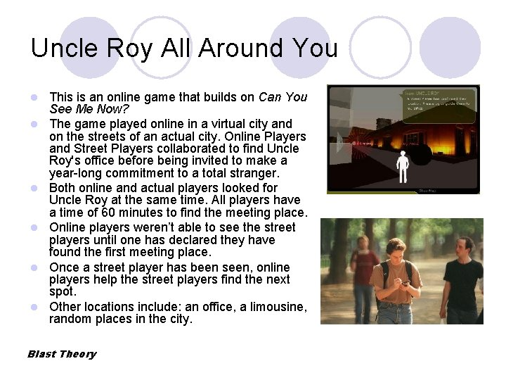Uncle Roy All Around You l l l This is an online game that