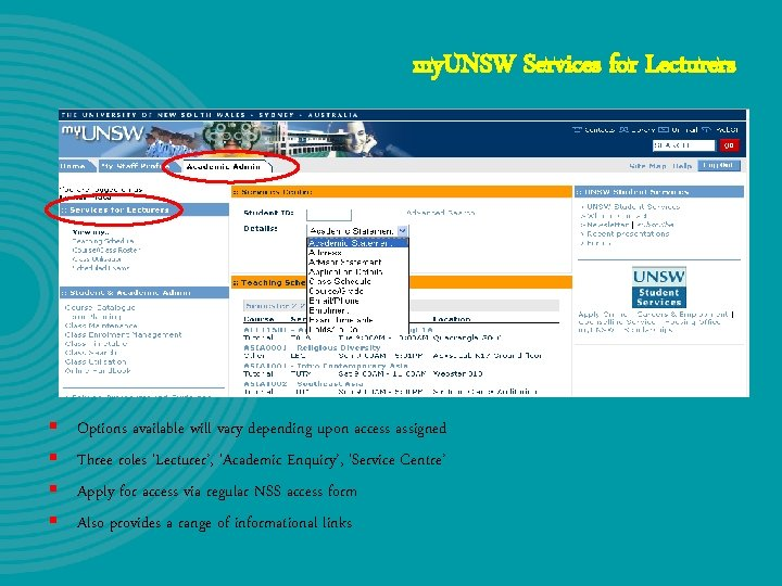 my. UNSW Services for Lecturers § § Options available will vary depending upon access