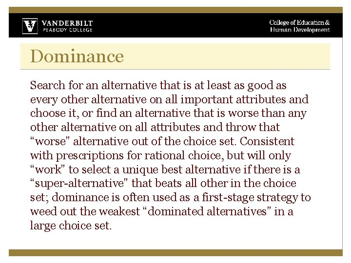Dominance Search for an alternative that is at least as good as every other