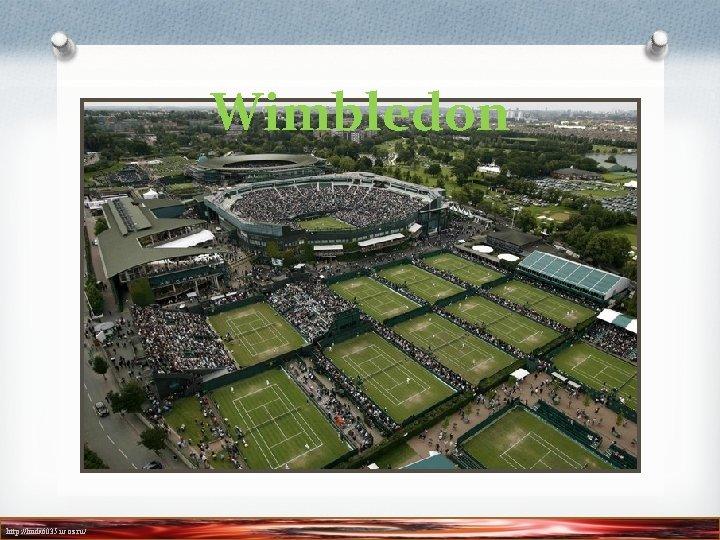 Wimbledon http: //linda 6035. ucoz. ru/