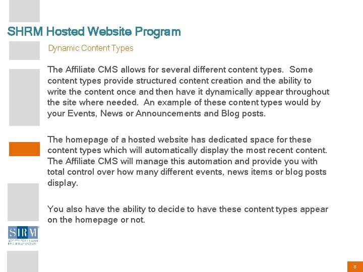 SHRM Hosted Website Program Dynamic Content Types The Affiliate CMS allows for several different