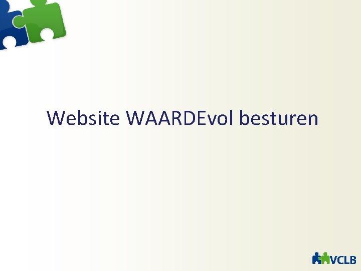 Website WAARDEvol besturen