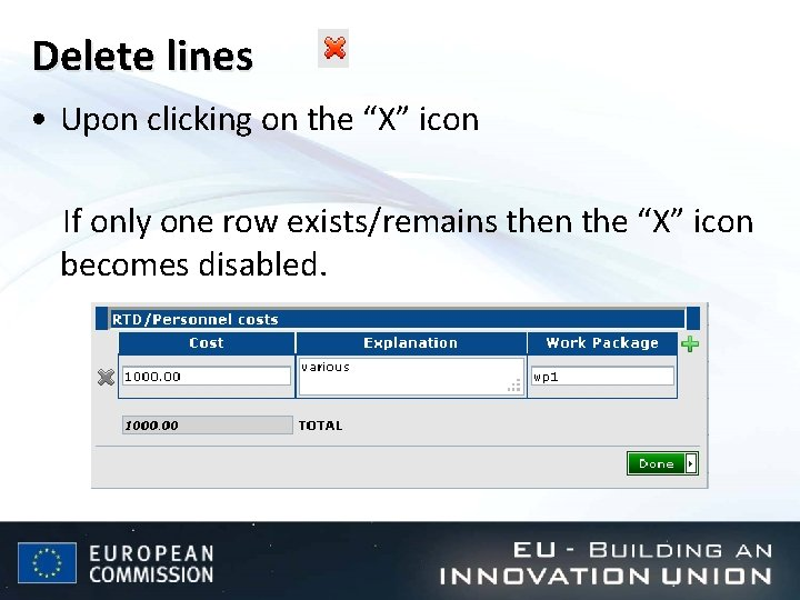 """Delete lines • Upon clicking on the """"X"""" icon If only one row exists/remains"""