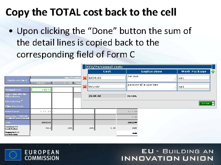 """Copy the TOTAL cost back to the cell • Upon clicking the """"Done"""" button"""