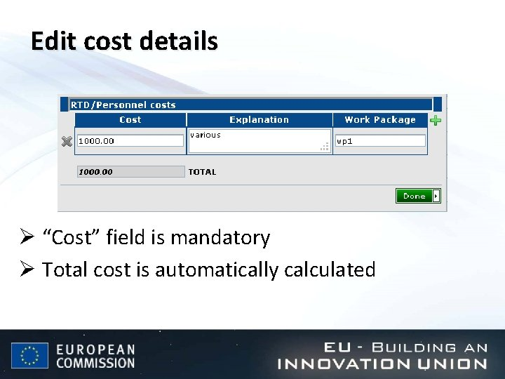 """Edit cost details Ø """"Cost"""" field is mandatory Ø Total cost is automatically calculated"""