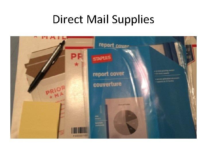 Direct Mail Supplies