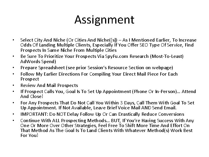 Assignment • • • Select City And Niche (Or Cities And Niche([s]) – As