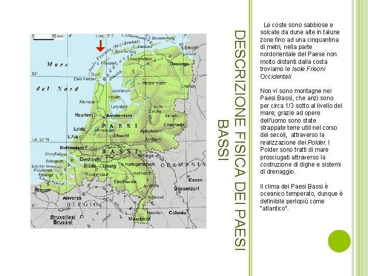 Olanda Cartina Fisica.I Paesi Bassi Superficie 41 543 Km Popolazione