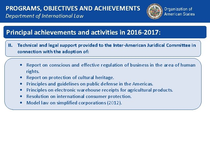PROGRAMS, OBJECTIVES AND ACHIEVEMENTS Department of International Law Principal achievements and activities in 2016