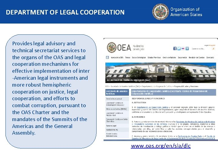 DEPARTMENT OF LEGAL COOPERATION Provides legal advisory and technical secretariat services to the organs