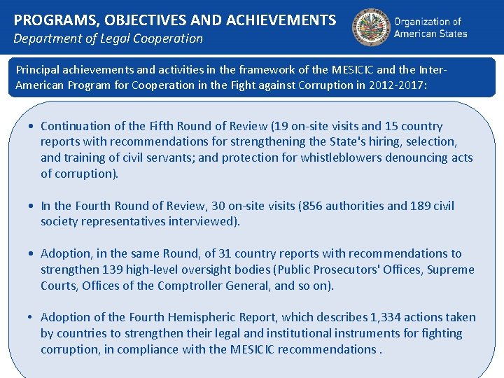 PROGRAMS, OBJECTIVES AND ACHIEVEMENTS Department of Legal Cooperation Principal achievements and activities in the