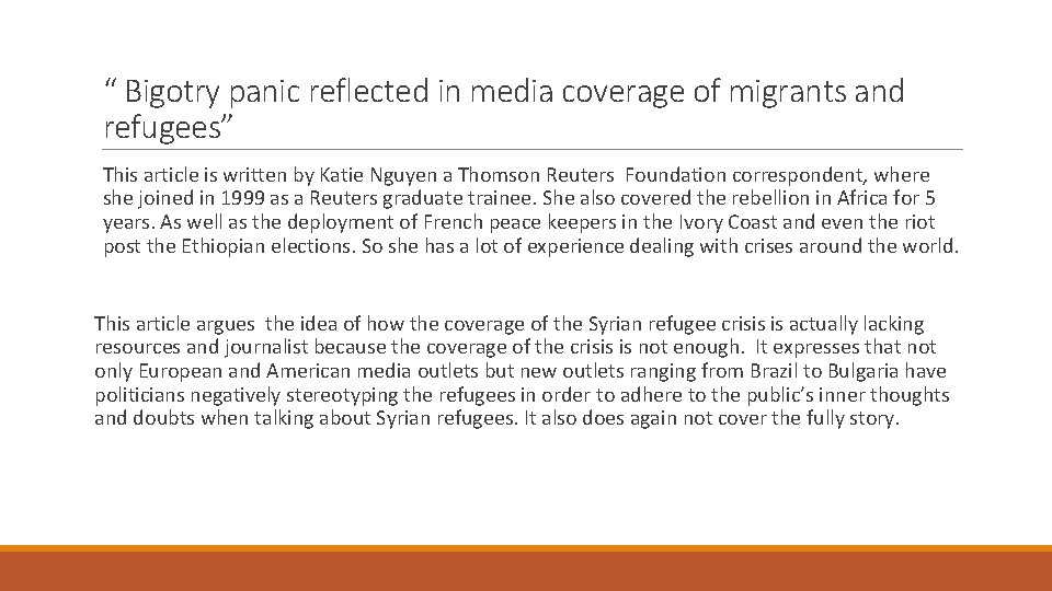 """"""" Bigotry panic reflected in media coverage of migrants and refugees"""" This article is"""