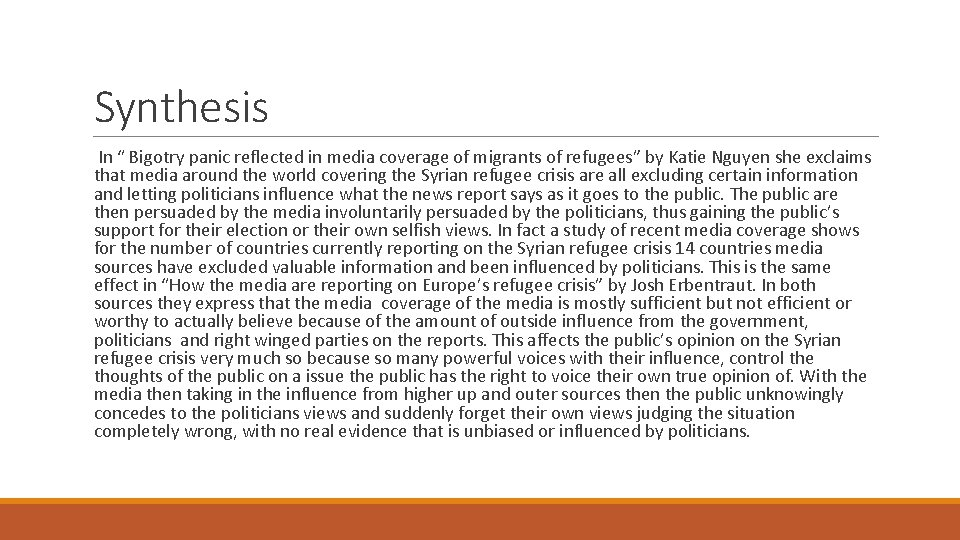 """Synthesis In """" Bigotry panic reflected in media coverage of migrants of refugees"""" by"""