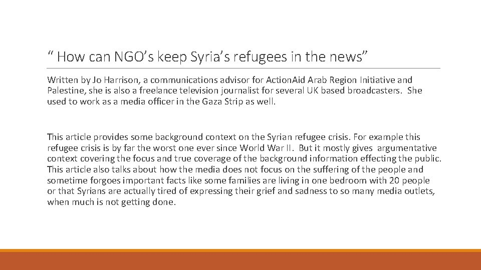 """"""" How can NGO's keep Syria's refugees in the news"""" Written by Jo Harrison,"""