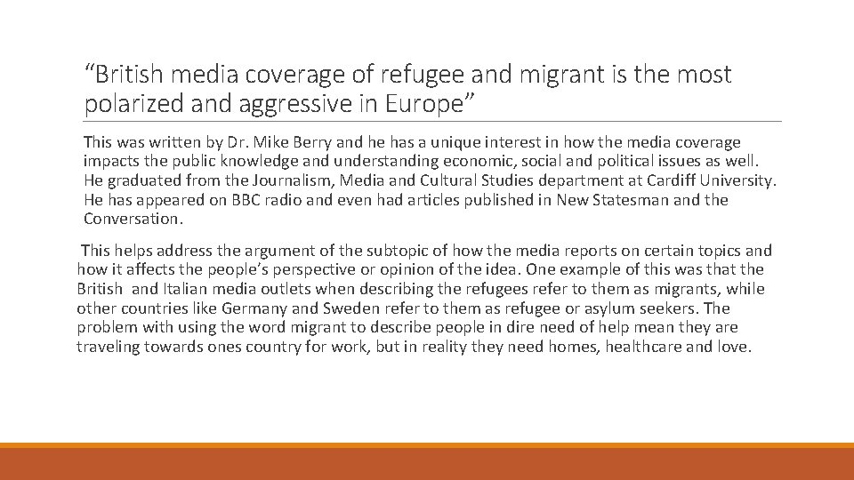 """""""British media coverage of refugee and migrant is the most polarized and aggressive in"""
