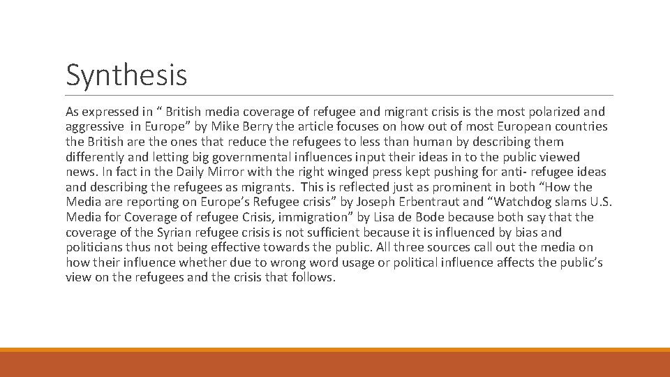 """Synthesis As expressed in """" British media coverage of refugee and migrant crisis is"""